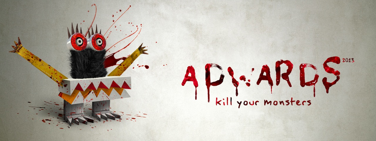 ADwards 2013_Kill your monsters